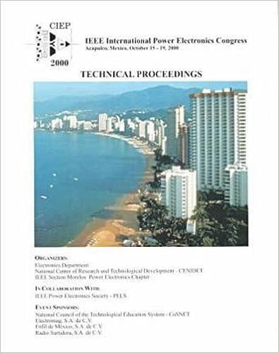 Book Ciep 2000 Technical Proceedings: VII IEEE International Power Electronics Congress Acapulco, Mexico, October 15-19, 2000