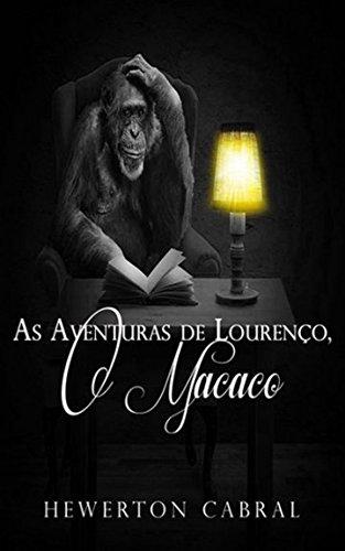 Download As Aventuras de Lourenço, o Macaco (Portuguese Edition) PDF