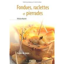 Le Petit Livre de - Fondues, raclettes et pierrades