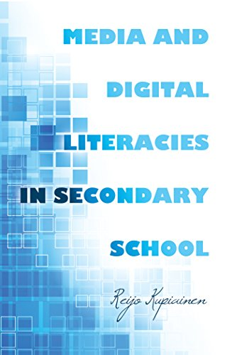 Media and Digital Literacies in Secondary School (New Literacies and Digital Epistemologies)
