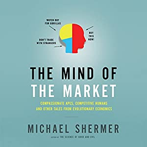 The Mind of the Market Hörbuch