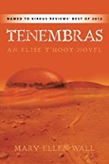 Tenembras: An Elise t'Hoot Novel Paperback