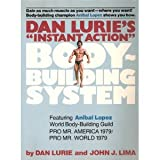 Dan Lurie's Instant Action Body-Building System, Dan Lurie and John L. Lima, 0668048948