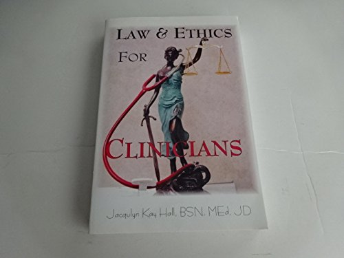 Law & Ethics for Clinicians