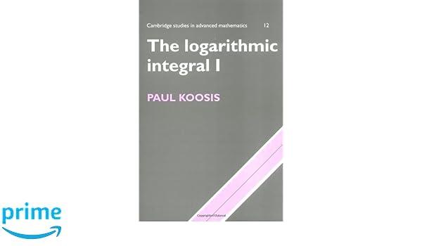 the logarithmic integral volume 1 koosis paul
