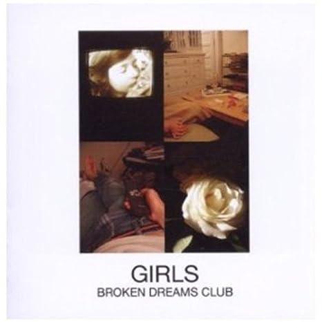 Broken ClubGirlsMusique Broken ClubGirlsMusique Dreams Broken Dreams odxWBrCe