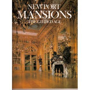 Newport Mansions: The Gilded Age by Cheek, Richard Published by Foremost Pub 1st (first) Thus edition (1982) Hardcover