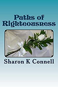 Paths of Righteousness by [Connell, Sharon]