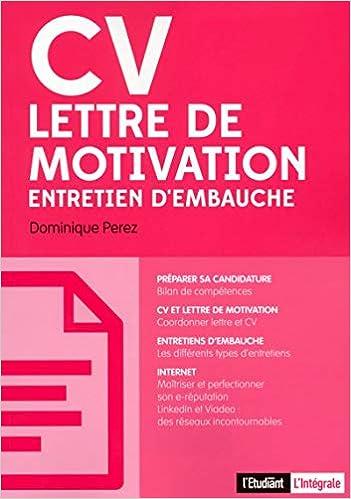Cv Lettre De Motivation Entretien D Embauche Amazon Fr