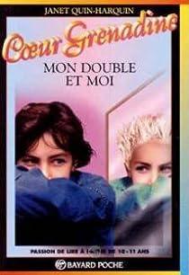 Mon double et moi par Quin-Harkin