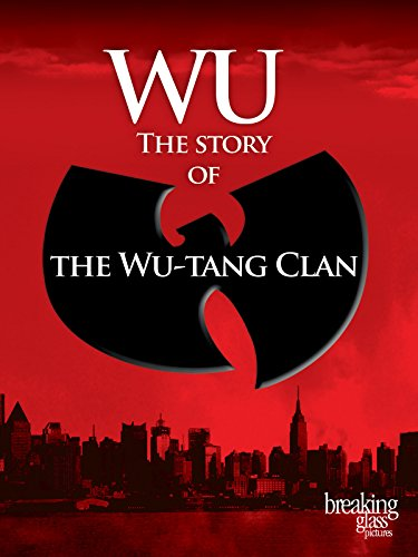 Wu: The Story of the WuTang Clan