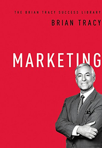 Download Marketing (The Brian Tracy Success Library) ebook