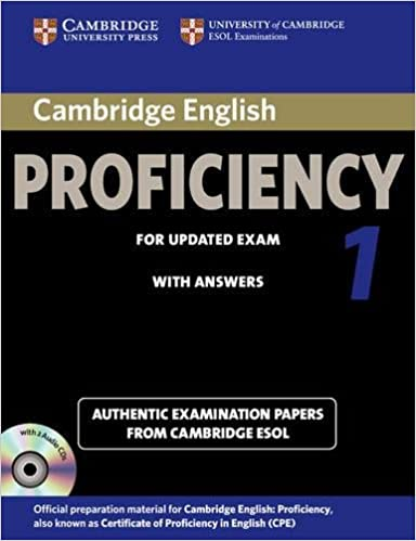 Cambridge English Proficiency 1 For Updated Exam Self Study Pack Students Book With Answers And Audio CDs 2 Authentic Examination Papers From