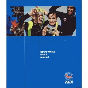 PADI Open Water Diver Manual Revised 2010 Version (Water Open Padi)