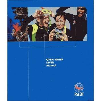 PADI Open Water Diver Manual Revised 2010 Version (Water Padi Open)