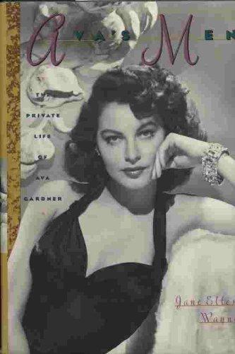 Ava's Men: The Private Life of Ava Gardner ebook