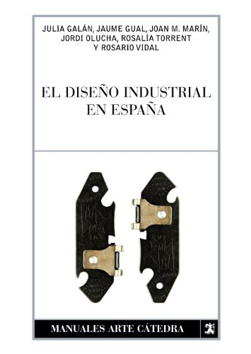 Leer libro el dise o industrial en espa a descargar - Libros diseno industrial ...