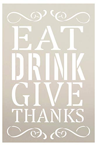 """Eat Drink Give Thanks Holiday Thanksgiving Stencil by StudioR12   Wood Signs   Word Art Reusable   Family Dining Room   Painting Chalk Mixed Media Multi-Media   DIY Home - Choose Size (9"""" x 6"""")"""