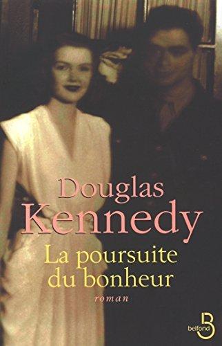 La Poursuite du bonheur (French Edition)