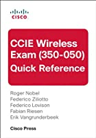 CCIE Wireless Exam (350-050) Quick Reference Front Cover