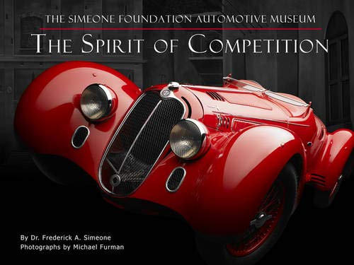 The Spirit of Competition: The Simeone Foundation Automotive Museum