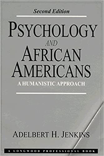 Psychology and African-Americans: A Humanistic Approach (2nd Edition)
