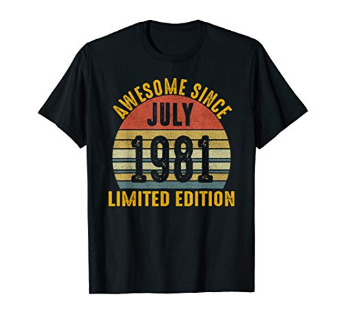 - Awesome July 1981 Limited Edition Gifts 38th Birthday Tshirt