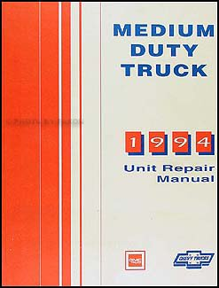 (1994 Chevy GMC Medium Truck Unit Repair Shop Manual Topkick Kodiak B7 P6 )
