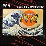 Live In Japan by Pfm (2002-12-17)