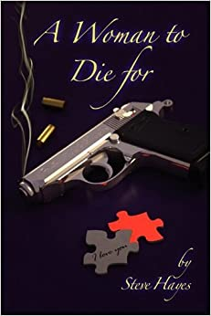 Book A Woman to Die for by Steve Hayes (2009-10-31)