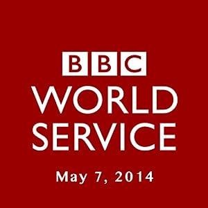 BBC Newshour, May 07, 2014