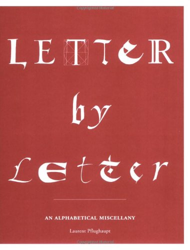 Letter by Letter by Brand: Princeton Architectural Press