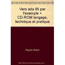 Vers ada 95 par l'exemple (2e) langage techn. + CD