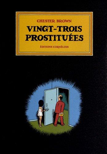 Amazon.fr - Vingt-trois prostituées - Brown, Chester, Le Hin, Barbara, Le Hin, Emilie - Livres