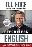 Effortless English: Learn To Speak English Like A
