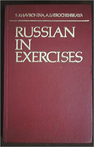 Russian in exercises english and russian edition s a khavronina russian in exercises english and russian edition 4th edition fandeluxe