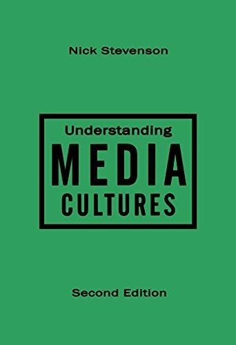 Understanding Media Cultures, Second Edition
