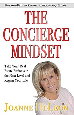 The Concierge Mindset: Take Your Real Estate Business to the ...