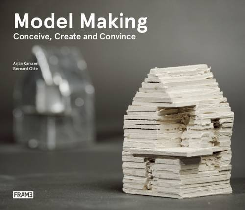 Model Making: Conceive, Create and Convince (Model Making compare prices)