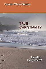TRUE CHRISTIANITY Paperback
