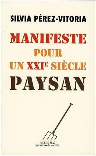 Téléchargement Manifeste pour un XXIe siècle paysan pdf, epub ebook