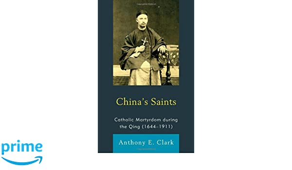 Catholic Martyrdom During the Qing (1644–1911)