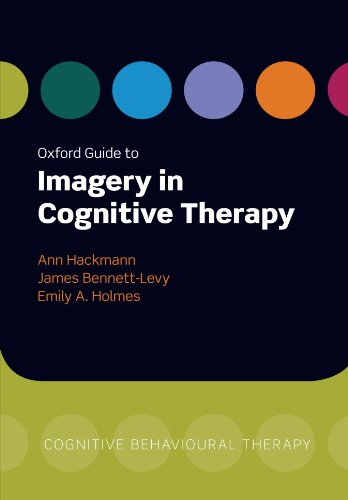 Oxford Signal to Imagery in Cognitive Therapy (Oxford Clinical Psychology Online)