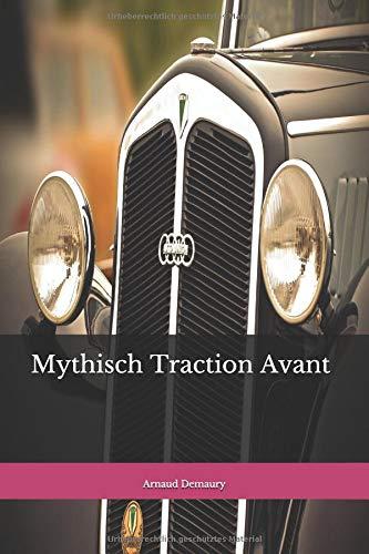 Mythisch  Traction Avant
