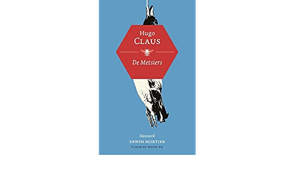 De Metsiers Dutch Edition Kindle Edition By Hugo Claus