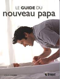 Le guide du nouveau papa par Colin Cooper