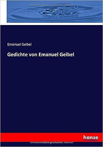 Gedichte Von Emanuel Geibel German Edition Emanuel Geibel
