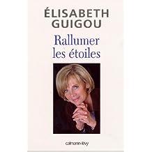 Rallumer les étoiles (Documents, Actualités, Société) (French Edition)