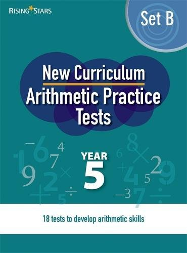Read Online New Curriculum Arithmetic Tests Year 5 Set B (Written Arithmetic Tests) pdf epub
