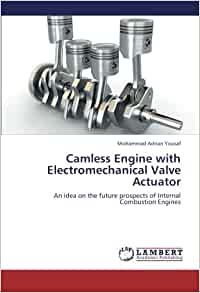 Camless engine with electromechanical valve actuator